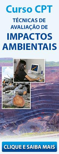Curso CPT Técnicas de Avaliação de Impactos Ambientais. Clique aqui e conheça!