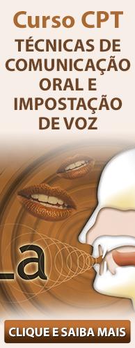 Curso CPT Técnicas de Comunicação Oral e Impostação de Voz. Clique aqui e conheça!
