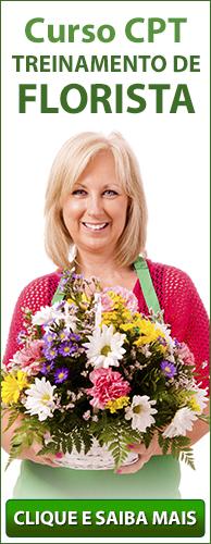 Curso CPT Treinamento de Florista. Clique aqui e conheça!