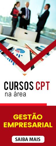 Conheça os Cursos CPT na área Gestão Empresarial. Clique aqui.