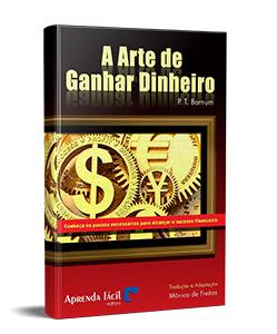 A Arte de Ganhar Dinheiro