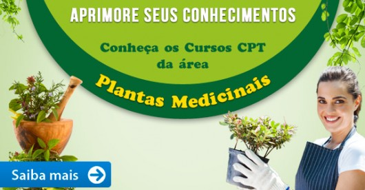 Aprimore seus conhecimentos. Conheça os Cursos CPT da área Plantas Medicinais.