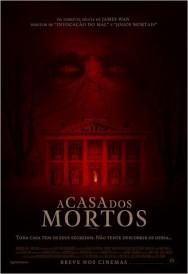 A Casa dos Mortos (2015)