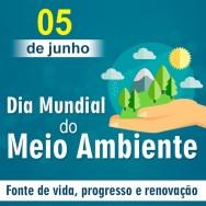 Dia Mundial do Meio Ambiente - 43 anos de muita luta pela vida!