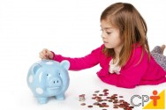Educação financeira: conhecimento que deve ser adquirido desde a infância
