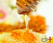 Por que consumir mel? Simplesmente porque é excelente para a saúde