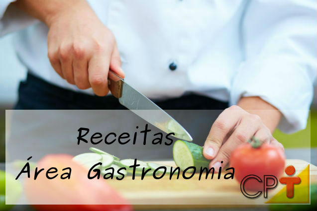Receitas CPT - Área Gastronomia