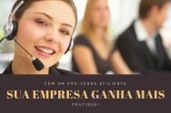 Quer cada vez mais clientes para a sua empresa? Trabalhe o pós-venda!