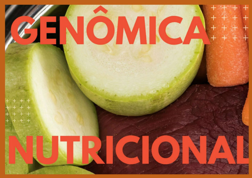Você já ouviu falar em Genômica Nutricional?   Artigos Cursos CPT