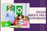 Educação ambiental para a sustentabilidade: principais características