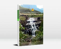 E-book Tudo Sobre Conservação e Recuperação de Nascentes