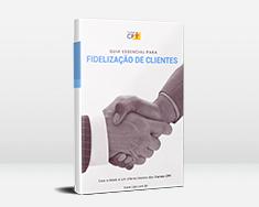 E-book Guia Essencial Para Fidelização de Clientes