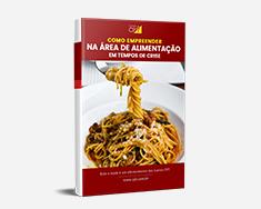 E-book Como Empreender na Área de Alimentação em Tempos de Crise
