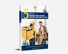 E-book 5 Ideias de Delivery Para Ganhar Dinheiro Sem Sair de Casa