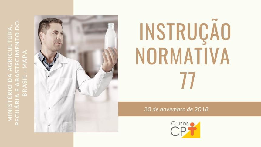 Instrução Normativa Nº 77: para pecuaristas e médicos veterinários   Artigos Cursos CPT