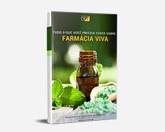 E-book Tudo o que Você Precisa Saber Sobre Farmácia Viva