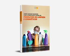 E-book Como Ganhar Dinheiro com a Fabricação Caseira de Produtos de Limpeza e Cosméticos