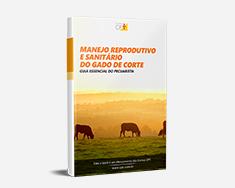 E-book Manejo Reprodutivo e Sanitário do Gado de Corte - Guia Essencial do Pecuarista