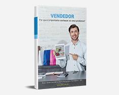 E-book Vendedor - Por Que é Importante Conhecer os Seus Produtos?
