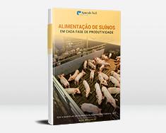 E-book Alimentação de Suínos - Em Cada Fase de Produtividade