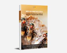 E-book Meliponicultura - Manual Informativo Sobre as Abelhas Nativas Sem Ferrão