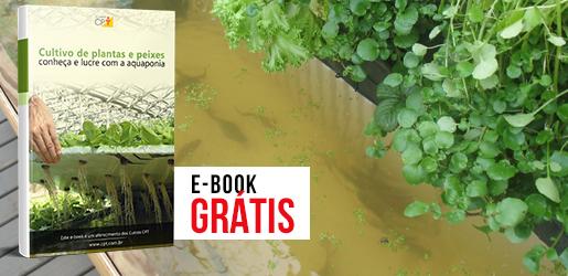 E-book Cultivo de Plantas e Peixes - Conheça e Lucre com a Aquaponia