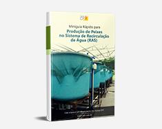 E-book Miniguia Rápido para Produção de Peixes no Sistema de Recirculação de Água