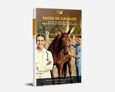 E-book Saúde de Cavalos - Manual Simplificado com as Principais Doenças que Atacam Equinos