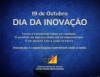 19 de outubro, Dia da Inovação