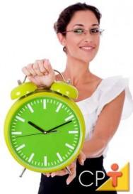 Você costuma dizer que o dia deveria ter 30 horas? Você precisa organizar melhor o seu tempo!