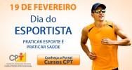 Esportistas comemoram o seu dia - parabéns aos adeptos do esporte de todo o Brasil!
