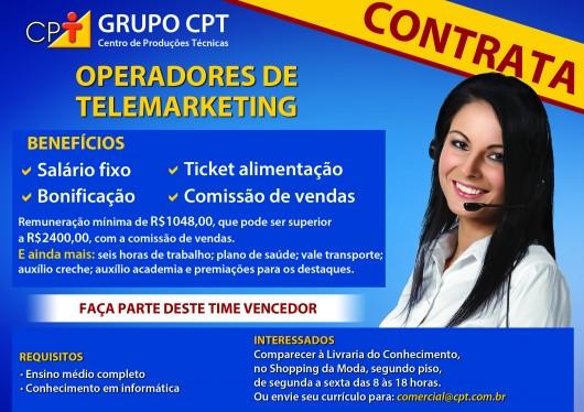 CPT contrata operadores de Telemarketing