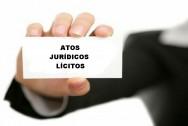 Código Civil - Negócio Jurídico: Atos Jurídicos Lícitos