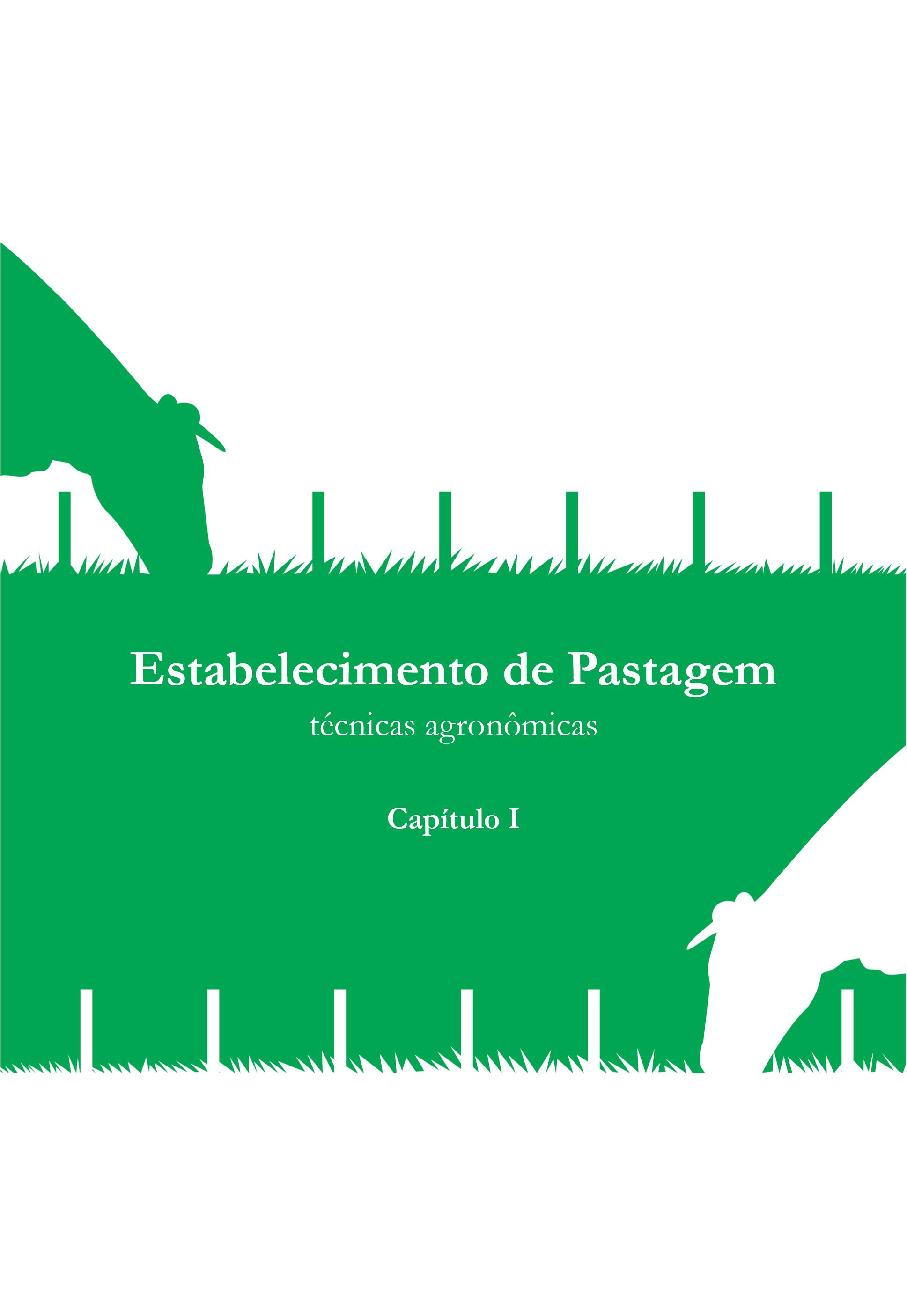 Pastagem - Seleção de Plantas Forrageiras, Implantação e Adubação