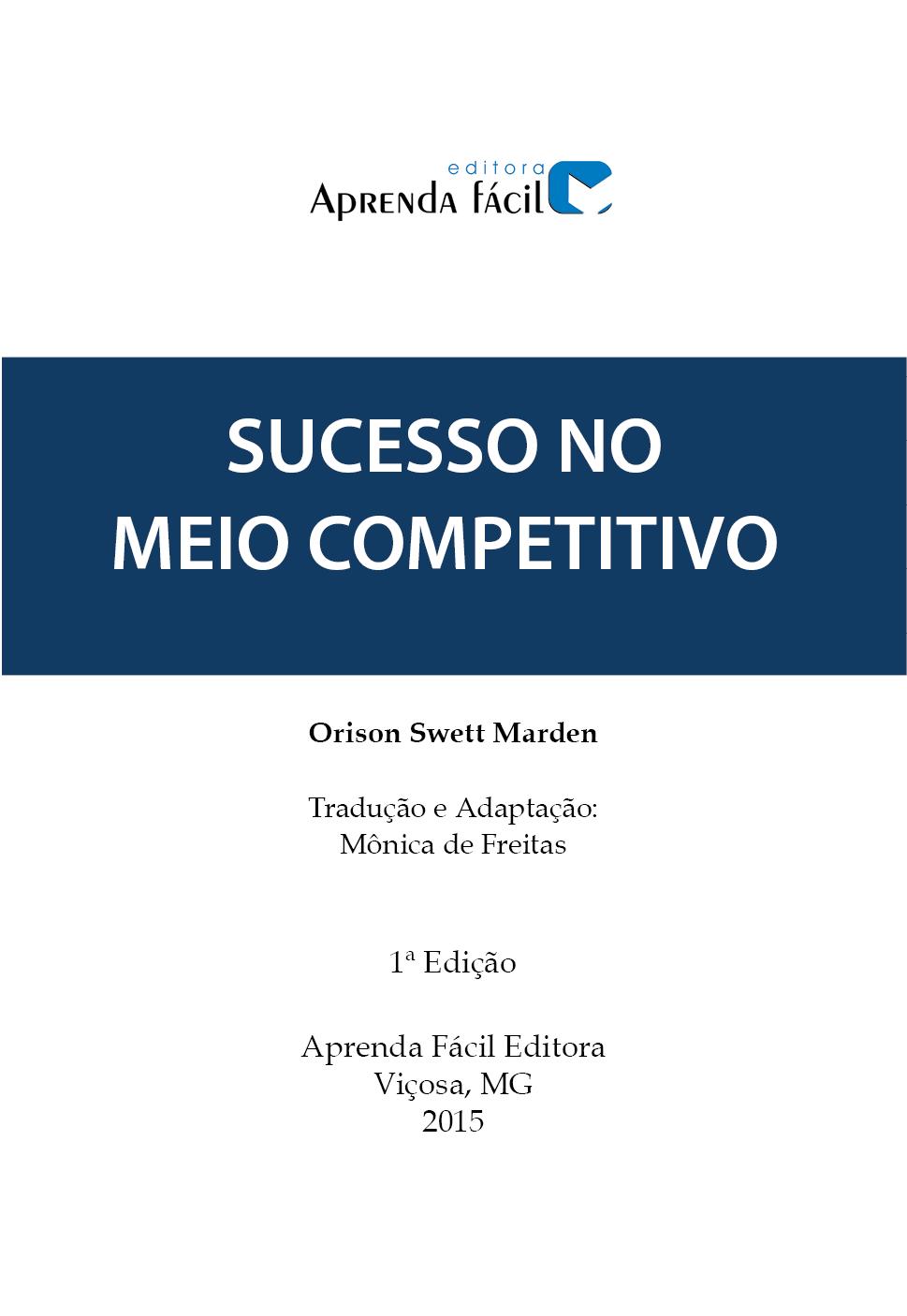 Sucesso no Meio Competitivo - Como Pessoas Comuns Conseguiram Alcançar o Sucesso que Tanto Desejavam