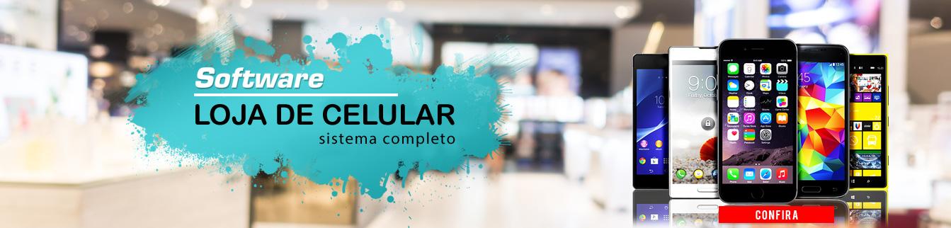 Software Loja de Celular - Sistema completo