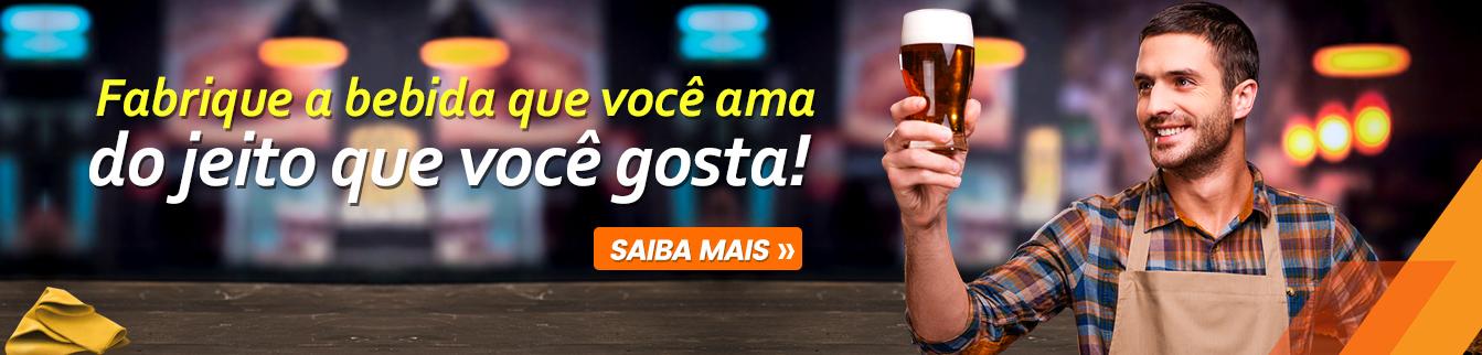 Fabrique a bebida que você ama, do jeito que você gosta!