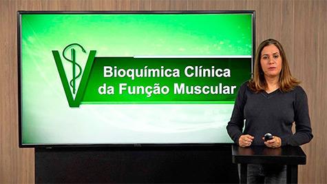 Bioquímica Clínica da Função Muscular